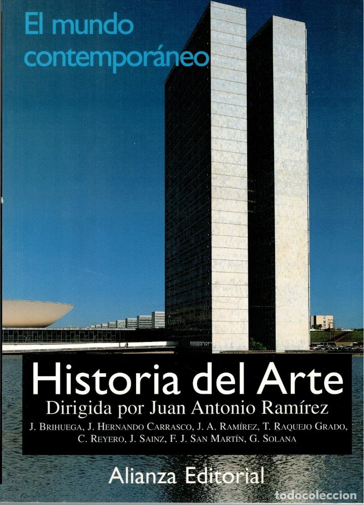 HISTORIA DEL ARTE: 4. EL MUNDO CONTEMPORÁNEO - JUAN ANTONIO RAMÍREZ (DIRECTOR) (Libros sin clasificar)