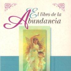 Libros: EL LIBRO DE LA ABUNDANCIA - MARTIN FREEMAN. Lote 178000305
