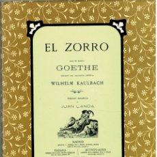 Libros: EL ZORRO (FACSÍMIL DE LA EDICIÓN DE 1870) - GOETHE (VERSIÓN ESPAÑOLA DE JUAN LANDA). Lote 178000309