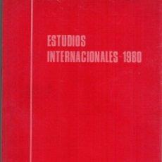 Libros: ESTUDIOS INTERNACIONALES-1980 - SOCIEDAD DE ESTUDIOS INTERNACIONALES. VV.AA.. Lote 178000315
