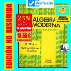 Libros: ALGEBRA MODERNA TEORÍA Y 425 PROBLEMAS RESUELTOS - FRANK AYRES JR. - MC GRAW HILL 1969 - VER FOTOS. Lote 178006903