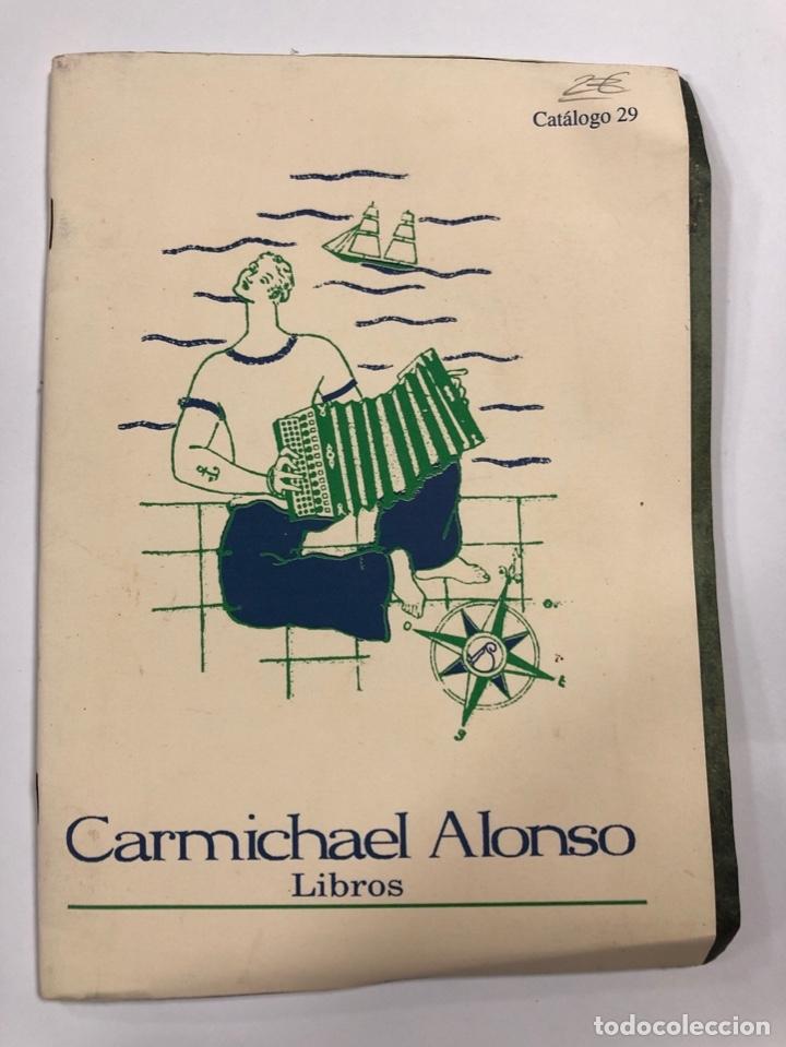 CARMICHAEL ALONSO. LIBROS. CATALOGO 29. (Libros sin clasificar)