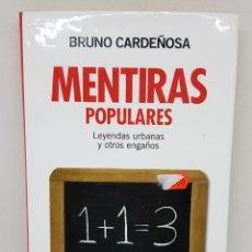 Libros: MENTIRAS POPULARES - BRUNO CARDEÑOSA - TDK120. Lote 178152513