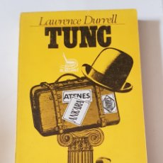 Libros: TUNC - LAWRENCE DURRELL - TDK102. Lote 178155642