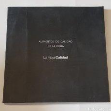 Libros: ALIMENTOS DE CALIDAD DE LA RIOJA - TDK102. Lote 178156258