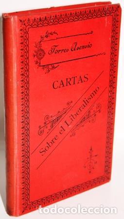 Libros: CARTAS SOBRE EL LIBERALISMO Y LA NECESARIA CONCORDIA DE LOS CATÓLICOS - TORRES ASENSIO, Joaquín - Foto 2 - 126831831