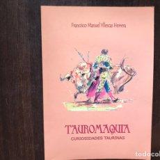 Libros: TAUROMAQUIA. CURIOSIDADES TAURINAS. FRANCISCO M. YLLESCAS. RARO. Lote 178164441