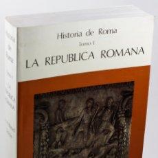 Libros: HISTORIA DE ROMA I. LA REPÚBLICA ROMANA - ROLDÁN HERVÁS, JOSÉ MANUEL. Lote 178166667