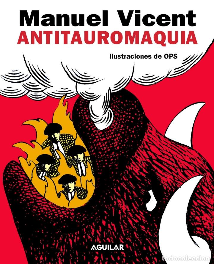 ANTITAUROMAQUIA. MANUEL VICENT / OPS.NUEVO (Libros sin clasificar)