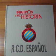 Libros: RCD ESPAÑOL - EQUIPOS CON HISTORIA, UNIVERSO EDITORIAL, 1990. Lote 178289273