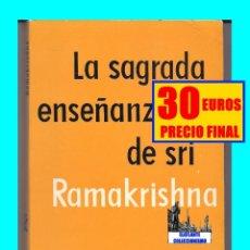 Libros: LA SAGRADA ENSEÑANZA DE SRI RAMAKRISHNA - PREFACIO DE SWAMI VIJOYANDA - KIER - 1971 - MUY RARO. Lote 178107664