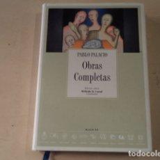 Libros: OBRAS COMPLETAS - PABLO PALACIO - EDICIÓN CRÍTICA COORDINADA POR WILFRIDO H. CORRAL. Lote 178602958