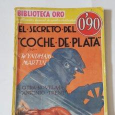 Libros: BIBLIOTECA ORO Nº 4 - EL SECRETO DEL COCHE DE PLATA DE ANTONIO TRENT.- TDK94. Lote 178620152