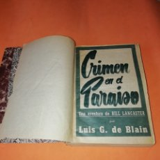 Libros: LAS AVENTURAS DE BILL LANCASTER. CUATRO AVENTURAS ENCUADERNADAS. LUIS G. DE BLAIN. Lote 178652766