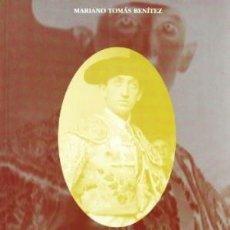 Libros: LAS CLAVES DE LA TAUROMAQUIA - MARIANO TOMAS BENITEZ. Lote 178555475