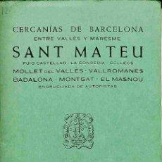 Libros: SANT MATEU. GUÍA CARTOGRÁFICA - ALPINA. Lote 178696380