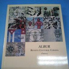 Libros: ALBUR. REVISTA CULTURAL CUBANA (ÓRBITA). DIANA MARÍA IVIZATE - IVÁN GONZÁLEZ CRUZ. Lote 178760260