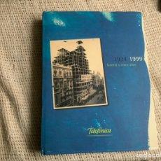 Libros: TELEFONICA 1924 - 1999 SESENTA Y CINCO AÑOS. Lote 178791431