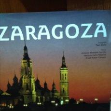 Libros: ZARAGOZA, LUNWERG, FOTOGRAFÍA PACO ELVIRA, 2005. Lote 178792733