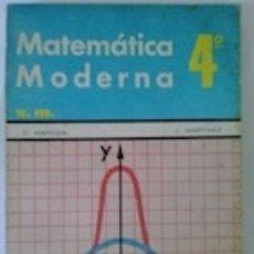 Libros: MATEMÁTICA MODERNA 4º - C. MARCOS Y J. MARTÍNEZ. Lote 83207482
