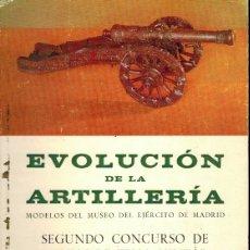 Libros: EVOLUCIÓN DE LA ARTILLERÍA. Lote 178844685