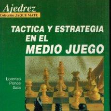 Libros: TÁCTICA Y ESTRATEGIA EN EL MEDIO JUEGO. Lote 178845028