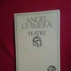 Libros: TEATRE - ANGEL GUIMERA . Lote 178847986