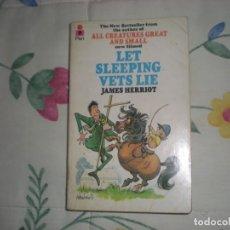 Libros: LET SLEEPING VET LIE;JAMES HERRIOT;PAN BOOKS 1976. Lote 178858095