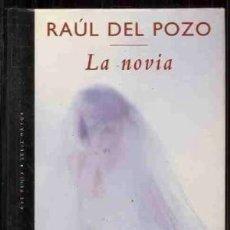 Libros: LA NOVIA - RAUL DEL POZO. Lote 178555415