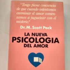 Libros: LA NUEVA PSICOLOGIA DEL AMOR - DR. M. SCOTT PECK. Lote 178555321