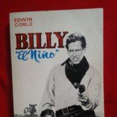 Libros: BILLY EL NIÑO - EDWIN CORLE. Lote 178882262