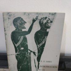 Libros: E.O. JAMES INTRODUCCIÓN A LA HISTORIA COMPARADA DE LAS RELIGIONES. Lote 178882607