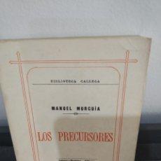 Libros: MANUEL MURGUÍA LOS PRECURSORES 1886, SEGUNDA EDICION 1975. Lote 178883341