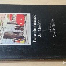 Libros: DESCUBRIMIENTO DE MADRID - RAMON GOMEZ DE LA SERNA CATEDRA L-105. Lote 178887047