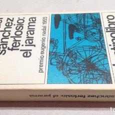 Libros: EL JARAMA - RAFAEL SANCHEZ FERLOSIO - 16DESTINOLIBROD401. Lote 178888471