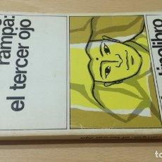 Libros: EL TERCER OJO - T LOBSANG RAMPA - 2DESTINOLIBRO. Lote 178889122