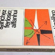 Libros: ALFANHUI - RAFAEL SANCHEZ FERLOSIO - 47DESTINOLIBROZ403. Lote 178889350