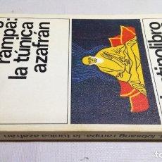 Libros: LA TUNICA AZAFRAN - T LOBSANG RAMPA 53DESTINOLIBROZ403. Lote 178889413