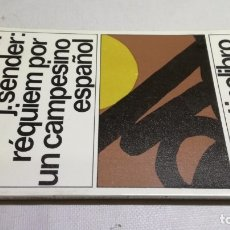 Libros: REQUIEM POR UN CAMPESIONO ESPAÑOL - RAMON J SENDER 15DESTINOLIBROZ403. Lote 178889485