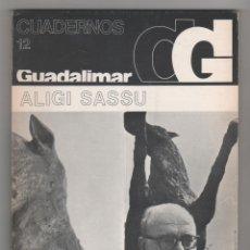 Libros: CUADERNOS GUADALIMAR. Nº 12. ALIGI SASSU. - VV.AA.:. Lote 73314221
