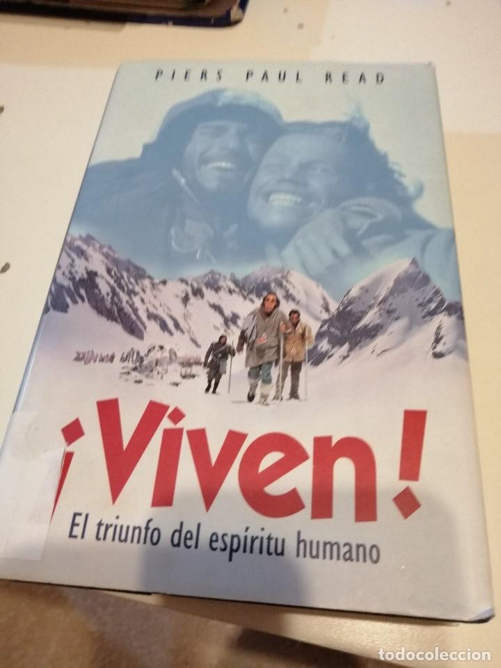 G-TEGRA10 LIBRO ¡VIVEN! EL TRIUNFO DEL ESPÍRITU HUMANO PIERS PAUL READ (Libros sin clasificar)