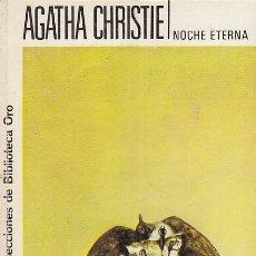 Libros: NOCHE ETERNA - CHRISTIE, AGATHA. Lote 178942923