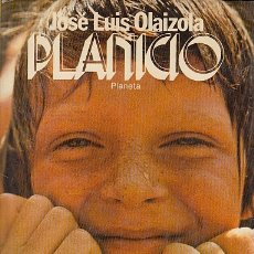 Libros: PLANICIO - OLAIZOLA, JOSÉ LUIS. Lote 178942927
