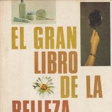 Libros: EL GRAN LIBRO DE LA BELLEZA FEMENINA - HUNGER RICCI, GABRIELLA. Lote 178942951