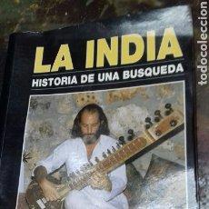 Libros: LA INDIA. HISTORIA DE UNA BUSQUEDA. FERNANDO DIEZ. Lote 178972335