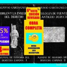 Libros: MANUAL DE HISTORIA DEL DERECHO ESPAÑOL - ORIGEN Y EVOLUCIÓN / ANTOLOGÍA FUENTES ALFONSO GARCÍA GALLO. Lote 178985547