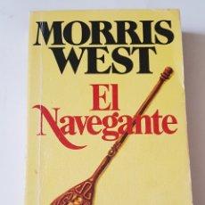 Libros: MORRIS WEST - EL NAVEGANTE - TDK102. Lote 178986230