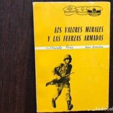 Libros: LOS VALORES MORALES Y LAS FUERZAS ARMADAS JUAN ARENCIBIA. Lote 178991741