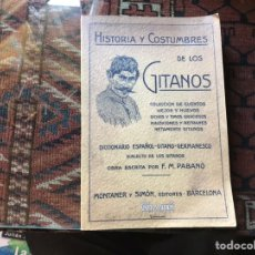 Libros: HISTORIA Y COSTUMBRES DE LOS GITANOS. F. M. PABANÓ. FACSÍMIL. BUEN ESTADO. Lote 178991896