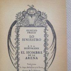 Libros: SIGMUND FREUD: LO SINIESTRO. E. T. A. HOFFMANN: EL HOMBRE DE ARENA. (J.J. OLAÑETA, 1979). Lote 179022520